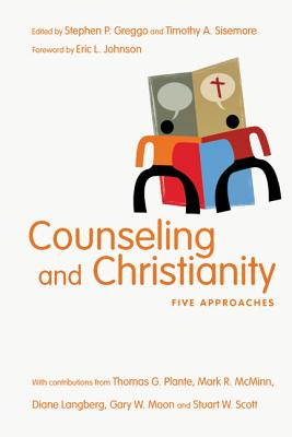 Counseling and Christianity By Greggo, Stephen P./ Sisemore, Timothy A./ Johnson, Eric L. (FRW)